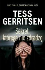 Tess Gerritsen-Sekret, którego nie zdradzę