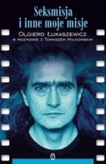 Olgierd Łukaszewicz-Seksmisja i inne moje misje