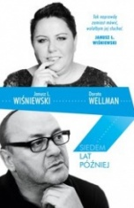 Janusz Leon Wiśniewski, Dorota Wellman-[PL]Siedem lat później