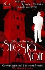 Marcin Szewczyk-Silesia noir