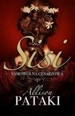 Allison Pataki-[PL]Sisi : samowolna cesarzowa