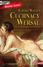Elwira Watała-Cuchnący Wersal