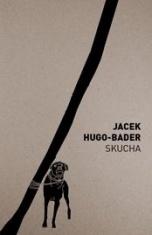 Jacek Hugo-Bader-Skucha