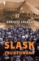 Dariusz Zalega-[PL]Śląsk zbuntowany