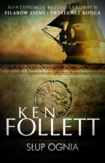 Ken Follett-Słup ognia