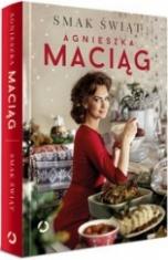 Agnieszka Maciąg-Smak świąt