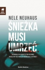 Nele Neuhaus-Śnieżka musi umrzeć