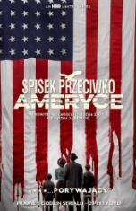 Thomas Schlamme, Minkie Spiro-[PL]Spisek przeciwko Ameryce