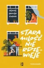 Denise Grover Swank-Stara miłość nie rdzewieje