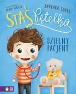 Barbara Supeł-Staś Pętelka – Dzielny pacjent