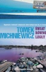 Tomek Michniewicz-Świat równoległy