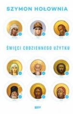 Szymon Hołownia-Święci codziennego użytku