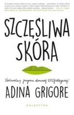 Adina Grigore-Szczęśliwa skóra