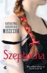 Katarzyna Berenika Miszczuk-Szeptucha