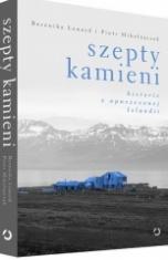 Berenika Lenard, Piotr Mikołajczak-Szepty kamieni