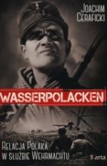 Joachim Ceraficki-[PL]Wasserpolacken. Relacja Polaka w służbie Wehrmachtu