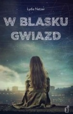 Lydia Netzer-[PL]W blasku gwiazd