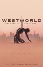 Jonathan Nolan, Jennifer Getzinger i inni-Westworld. Sezon 3