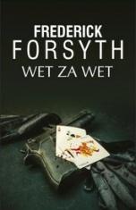 Frederick Forsyth-Wet za wet