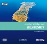 Jarosław Mikołajewski-Wielki przypływ