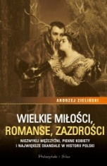 Andrzej Zieliński-[PL]Wielkie miłości, romanse, zazdrości