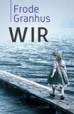 Frode Granhus-Wir