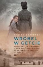 Kristy Cambron-Wróbel w getcie