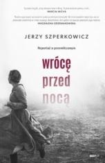 Jerzy Szperkowicz-Wrócę przed nocą