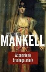 Henning Mankell-[PL]Wspomnienia brudnego anioła