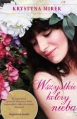 Krystyna Mirek-Wszystkie kolory nieba