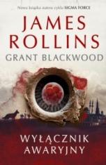 James Rollins, Grant Blackwood-Wyłącznik awaryjny