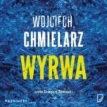 Wojciech Chmielarz-[PL]Wyrwa