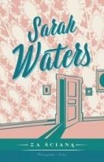 Sarah Waters-Za ścianą