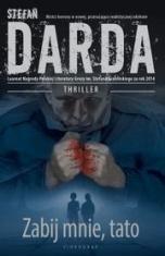 Stefan Darda-Zabij mnie, tato