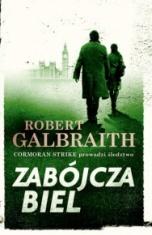 Robert Galbraith (J. K. Rowling)-Zabójcza biel