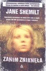 Jane Shemilt-Zanim zniknęła