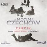 Antoni Czechow-[PL]Żarcik i inne (bardzo różne) opowiadania