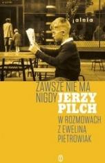 Jerzy Pilch-Zawsze nie ma nigdy