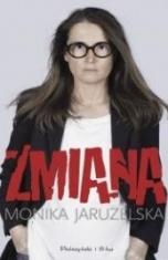 Monika Jaruzelska-[PL]Zmiana