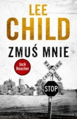 Lee Child-Zmuś mnie