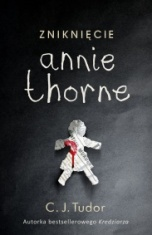 C. J. Tudor-[PL]Zniknięcie Annie Thorne
