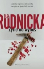Olga Rudnicka-Życie na wynos