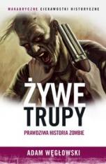 Adam Węgłowski-Żywe trupy