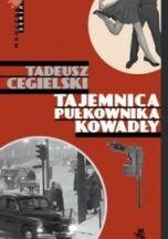 Tadeusz Cegielski-[PL]Tajemnica pułkownika Kowadły
