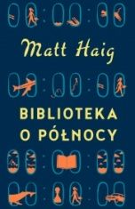 Matt Haig-[PL]Biblioteka o Północy