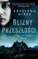 Krystyna Mirek-Blizny przeszłości