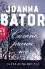 Joanna Bator-[PL]Ciemno, prawie noc
