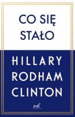 Hillary Rodham Clinton-Co się stało