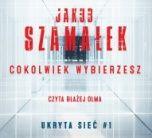 Jakub Szamałek-Cokolwiek wybierzesz