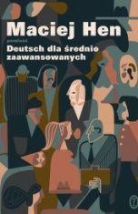 Maciej Hen-Deutsch dla średnio zaawansowanych